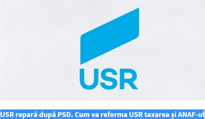 USR repară după PSD. Cum va reforma USR taxarea și ANAF-ul